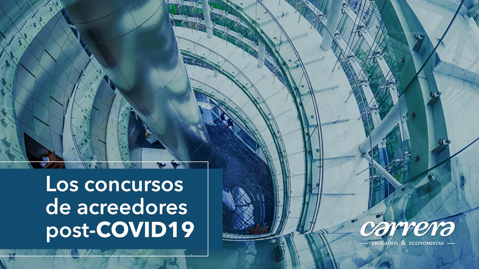 LOS CONCURSOS DE ACREEDORES POST PANDEMIA